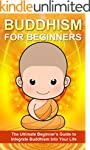 Buddhism: The Ultimate Beginner's Gui...