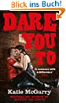 Dare You To (From the author of Pushi...