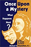 img - for Once Upon a Mystery: What Happens Next? book / textbook / text book
