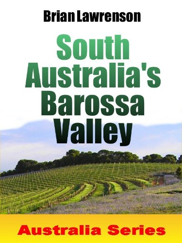 South Australia's Barossa Valley (Australian)