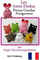 Les Amis Dodus Patron Crochet Amigurumi