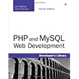 PHP and MySQL Web Development (4th Edition) ~ Luke Welling