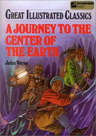 Cover of A Journey to the Center of the Earth (Great Illustrated Classics)