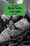 De la Terre a la Lune (French Edition)