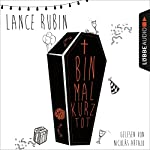 Bin mal kurz tot   Lance Rubin