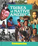 img - for Tribes of Native America - Comanche book / textbook / text book