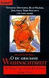 Oh du grausame Weihnachtszeit. Schaurige Geschichten zum Fest. (3426604671) by Richard Dalby