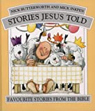 Stories Jesus Told Omnibus Ed (0551030720) by Butterworth, Nick