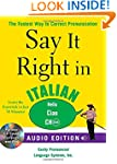 Say It Right in Italian (Audio CD and...