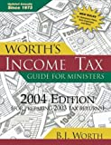 img - for Worth's Income Tax Guide for Ministers 2004: (For 2003 Tax Year) book / textbook / text book