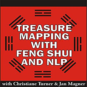 Treasure Mapping with Feng Shui and NLP Audiobook