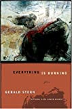 Everything Is Burning: Poems