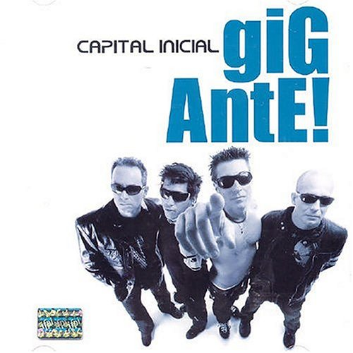 Capital Inicial - Gigante! - Zortam Music