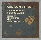 Addison Street Anthology, The: Berkeleys Poetry Walk