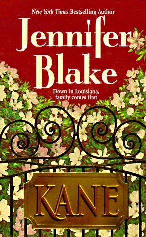 Kane (Blake, Jennifer, Louisiana Gentlemen Series.), JENNIFER BLAKE