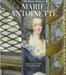 Private Realm Of Marie Antoinette