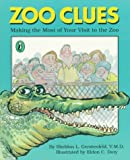 img - for Zoo Clues: Making the Most of Your Visit to the Zoo book / textbook / text book