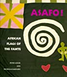 Asafo!: African Flags of the Fante (Peter Adler)