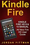 img - for Kindle Fire HD 8 & 10 Manual: All New Fire HD User Guide (Kindle Fire Guide, Beginner to Expert Guidebook, Complete with Instructions) book / textbook / text book