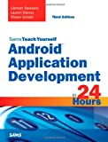 Android Application Development in 24 Hours, Sams Teach Yourself (3rd Edition) (Sams Teach Yourself -- Hours)