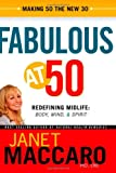 Fabulous at 50: Redefining midlife: body, mind and spirit