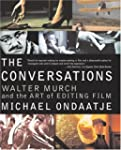 The Conversations: Walter Murch and t...