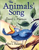 Animals' Song, The (1590780760) by Harrison, David L.