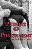 Pursuit of Punishment & Other Stories