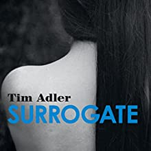 Surrogate Audiobook by Tim Adler Narrated by Piers Hampton