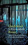 Schwemmholz: Roman