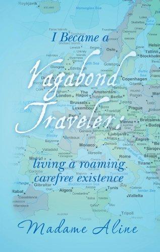 i-became-a-vagabond-traveler-living-a-roaming-carefree-existence-english-edition