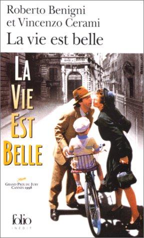 La Vie Est Belle (French Edition), Benigni