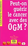 Peut-on gurir le cancer avec des OGM ?