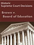 Brown v. Board of Education 347 U.S. 483 (1954) (50 Most Cited Cases)