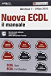 Nuova ECDL. Il manuale. Windows 7 Off...