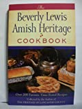Beverly Lewis Amish Heritage Cookbook, The (0764209647) by Lewis, Beverly