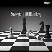 Strategic Thinking Trilogy: The Book of 5 Rings, The Art of War & The Prince | [Miyamoto Musashi, Sun Tzu, Niccolò Machiavelli]