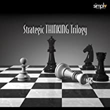 Strategic Thinking Trilogy: The Book of 5 Rings, The Art of War & The Prince Audiobook by Miyamoto Musashi, Sun Tzu, Niccolò Machiavelli Narrated by Bill DeWees