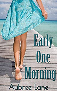 Early One Morning by Aubree Lane ebook deal