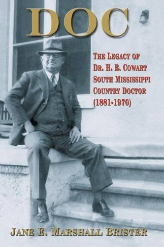 doc-the-legacy-of-dr-hb-cowart-south-mississippi-country-doctor-1881-1970