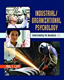 img - for Industrial/Organizational Psychology: Understanding the Workplace book / textbook / text book