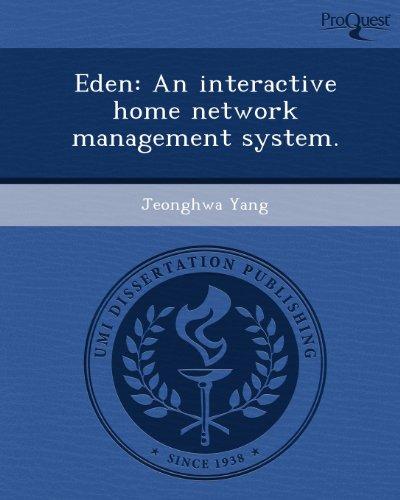Eden: An Interactive Home Network Management System.