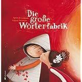 "Die gro�e W�rterfabrik (gro�e Ausgabe)von ""Agn�s de Lestrade"""