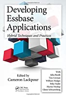 Developing Essbase Applications: Hybrid Techniques and Practices, 2nd Edition
