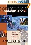 Communicating for Life: Christian Stewardship in Community and Media (RenewedMinds)