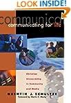 Communicating For Life: Christian Ste...