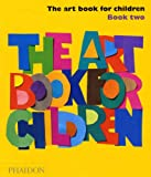 The Art Book For Children 2
