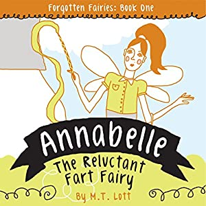 Annabelle, the Reluctant Fart Fairy Audiobook