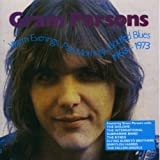 Warm Evenings, Pale Mornings, Bottled Blues 1963-1973by Gram Parsons