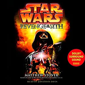 Star Wars Episode III: Revenge of the Sith Hörbuch